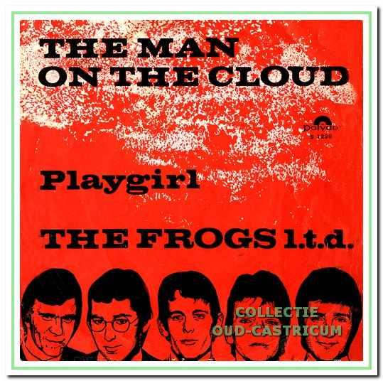 De hoes van de eerste single van de Frogs, die in het voorjaar van 1967 uitkwam.