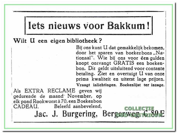 Slager Burgering liftte in 1930 mee op de leeswoede en stelde bij elk pond rookworst een waardebon beschikbaar voor het kopen van een boek: 'Boekenlijst beschikbaar'.