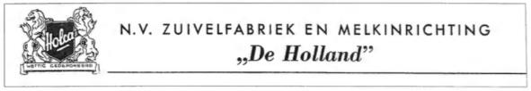 N.V. Zuivelfabriek en melkinrichting 'De Holland'.