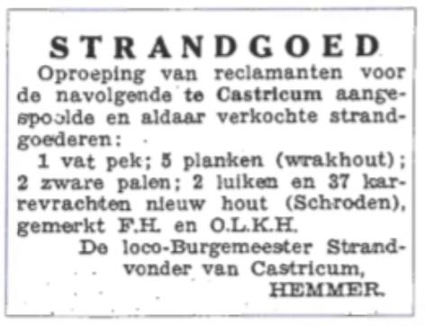 Oproep in de krant gericht aan diegenen die aanspraak kunnen maken op de te Castricum aangespoelde goederen.