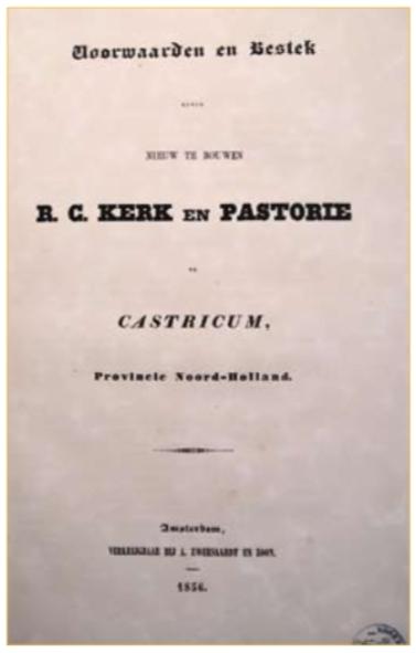 Voorwaarden en bestek van de te bouwen kerk te Castricum.