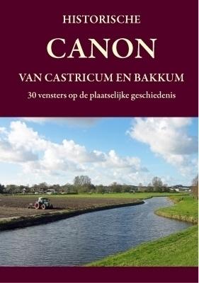 Historische canon van Castricum en Bakkum