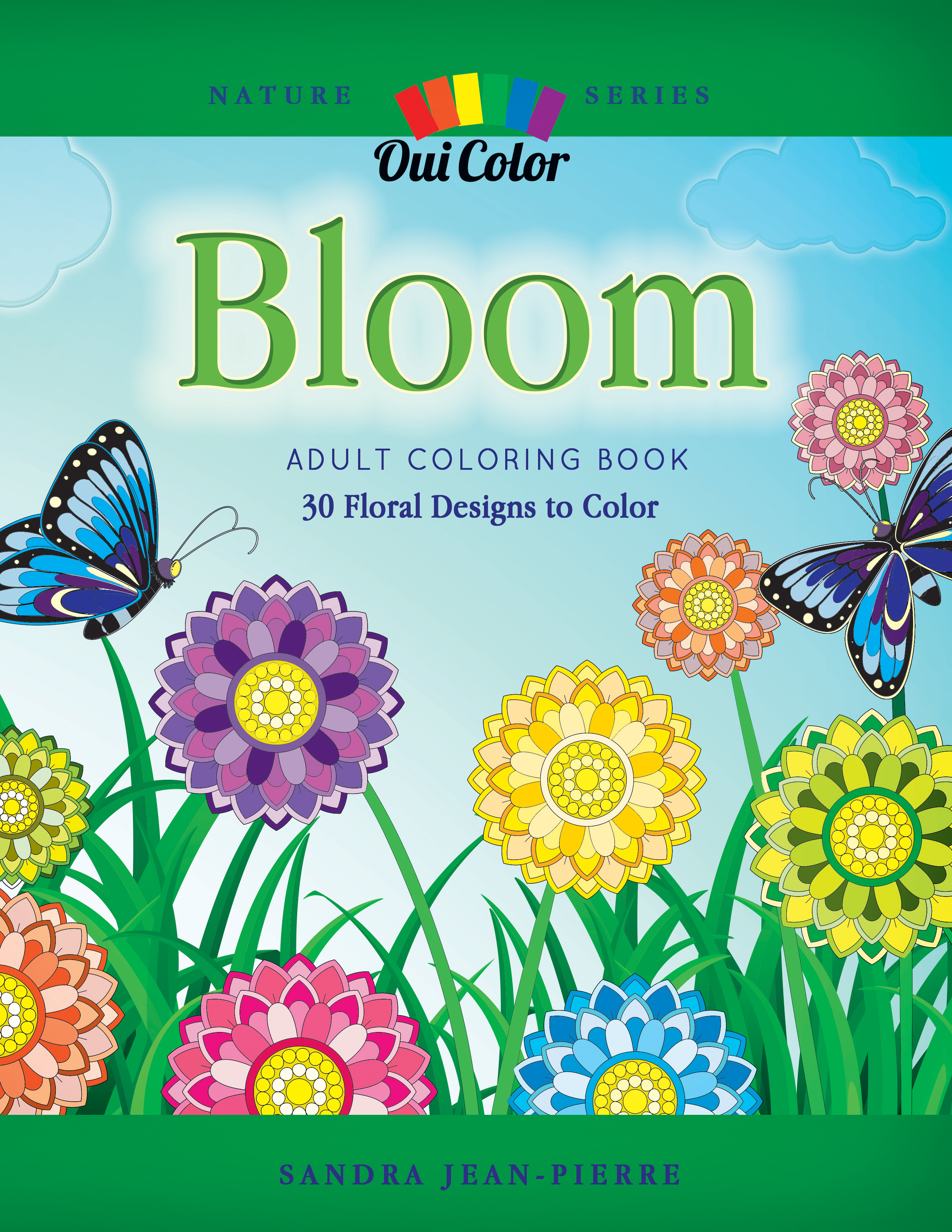 Bloom: Adult Coloring Book with 30 Floral Designs to Color