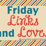 Friday LInks and Loves, 5th