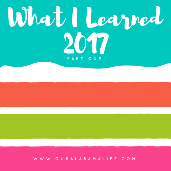 What I Learned in 2017, Part 1