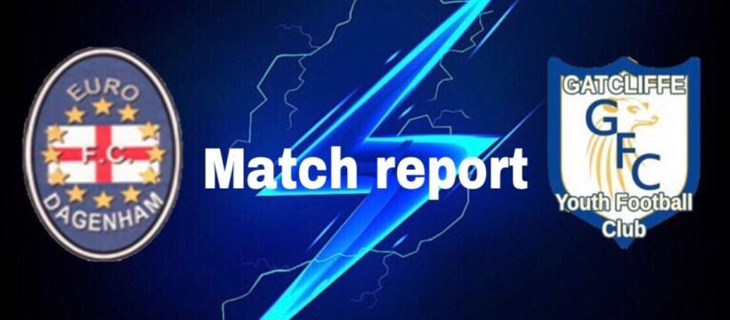 Gatcliffe v Euro Dagenham match report