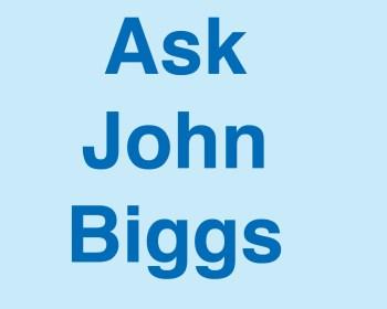 Ask John Biggs
