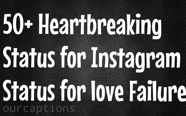 Heartbreaking Status for Instagram | Status For Love Failure