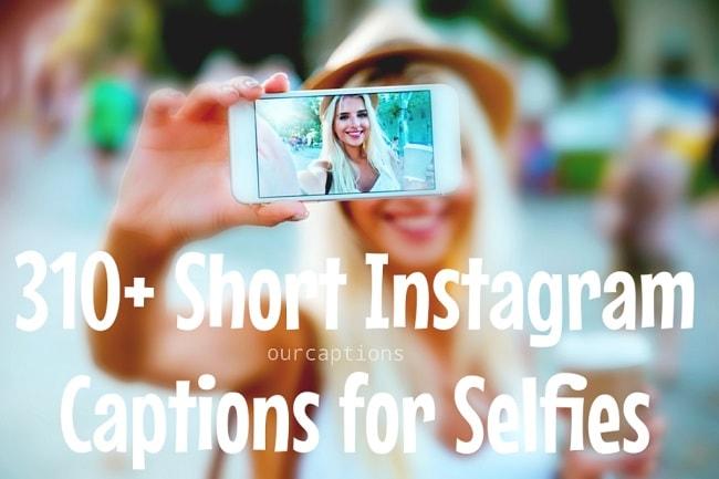 Short Instagram Captions for Selfie