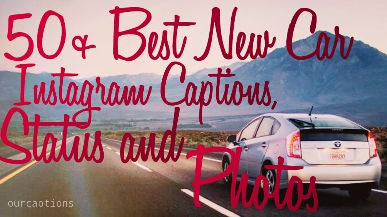 New Car Instagram Captions and Status