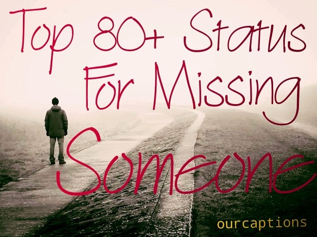 Quotes & Status for Missing Someone