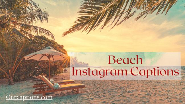 Beach Instagram Captions