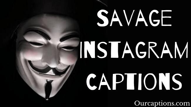 Savage Instagram Captions