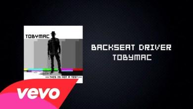 Photo of TobyMac ft. Hollyn, Tru – Backseat Driver