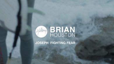Photo of Joseph: Fighting Fear – Brian Houston, Hillsong