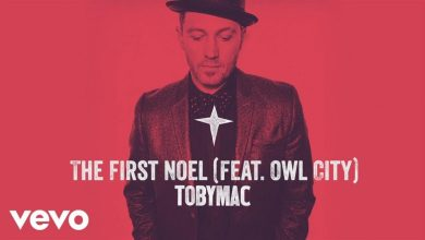 Photo of TobyMac – The First Noel (Audio) ft. Owl City
