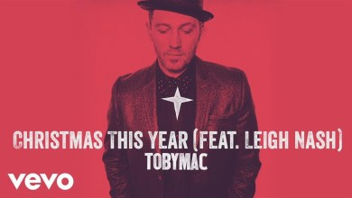 Photo of TobyMac – Christmas This Year (Audio) ft. Leigh Nash