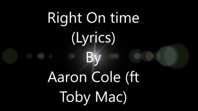Photo of Aaron Cole – Right On Time (feat  TobyMac) (Lyrics)