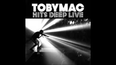 Photo of tobyMac – Hits Deep Tour [HQ/DOWNLOAD FULL ALBUM]