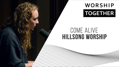 Photo of Come Alive // Hillsong Worship // New Song Cafe