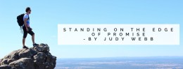 """""""Standing on the Edge of Promise"""" by Judy Webb"""