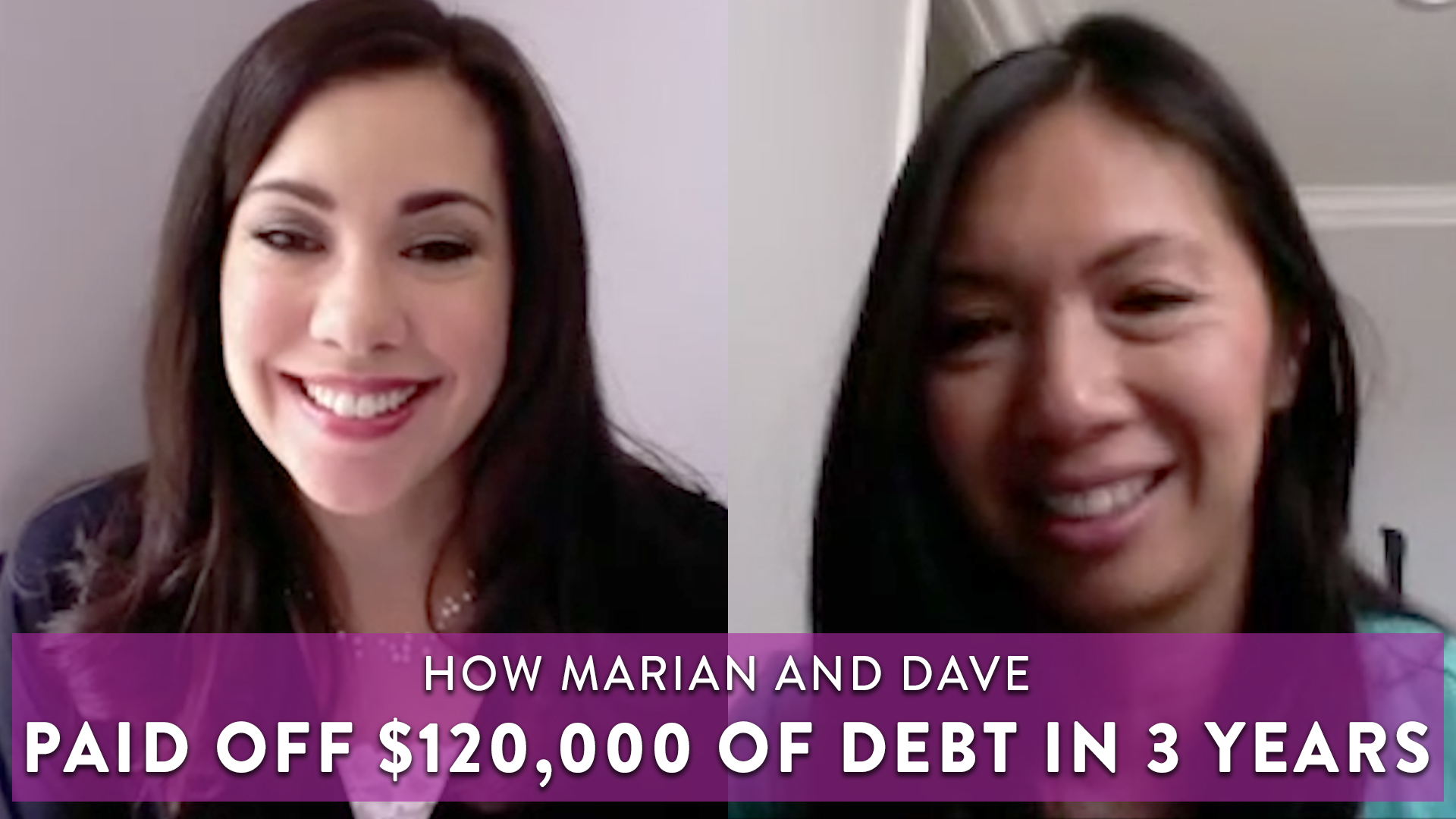 How Marian and Dave Paid Off $120,000 of Debt in 3 Years!