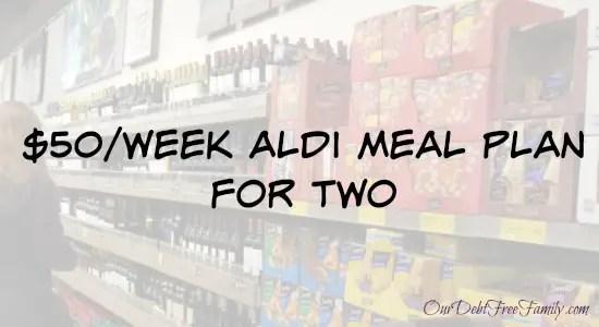 $50 Aldi Meal Plan