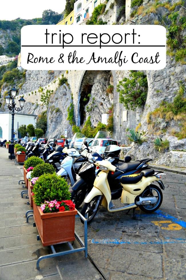 trip report - rome & amalfi coast