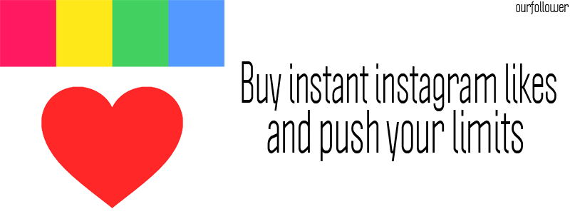 Buy Instagram likes fast and push your limits  Our Follower
