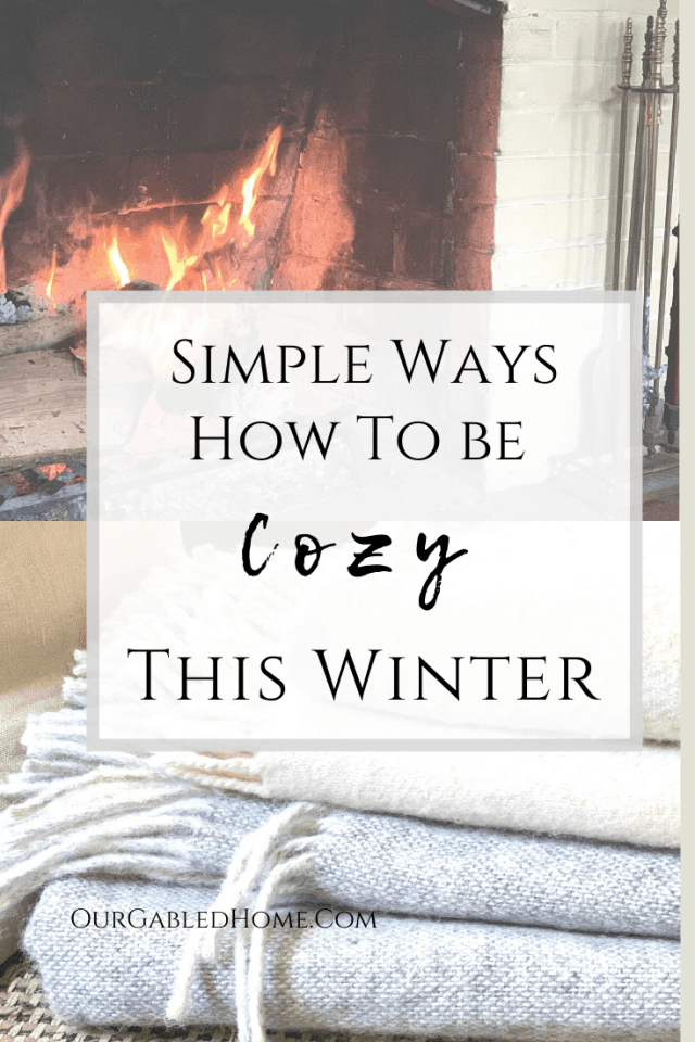 Simple Ways to Be Cozy this Winter