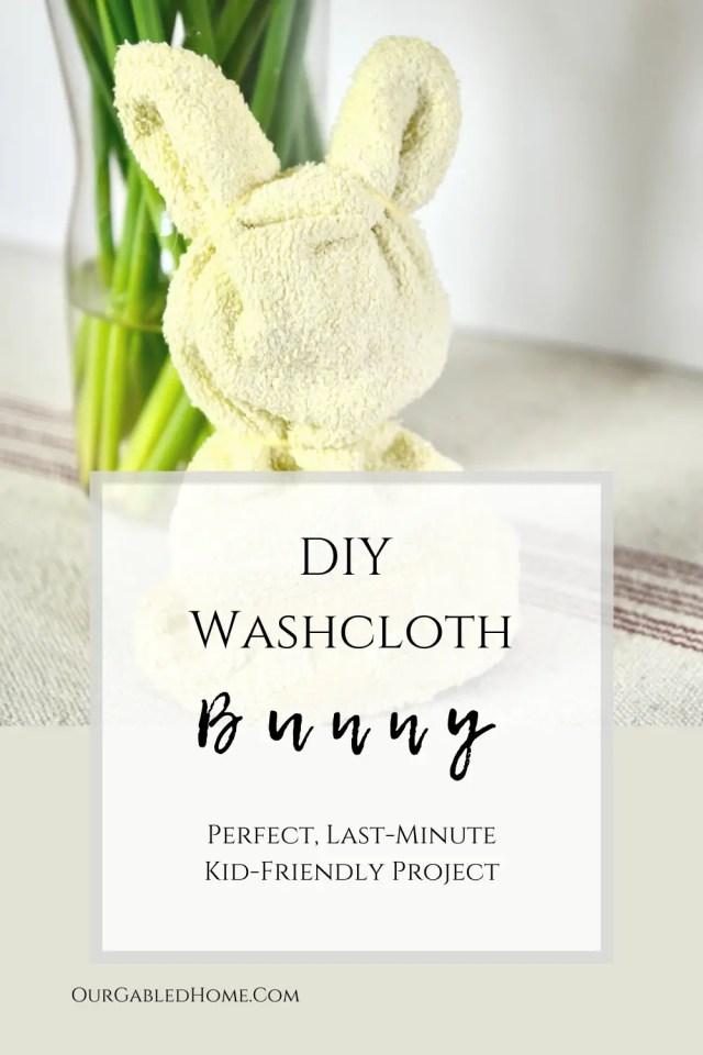 DIY Washcloth Bunny