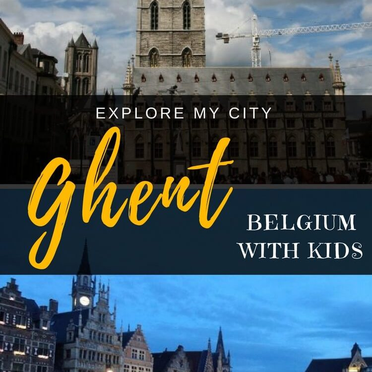 Ghent with Kids - Explore My City guide to Ghent with local mumma Annick