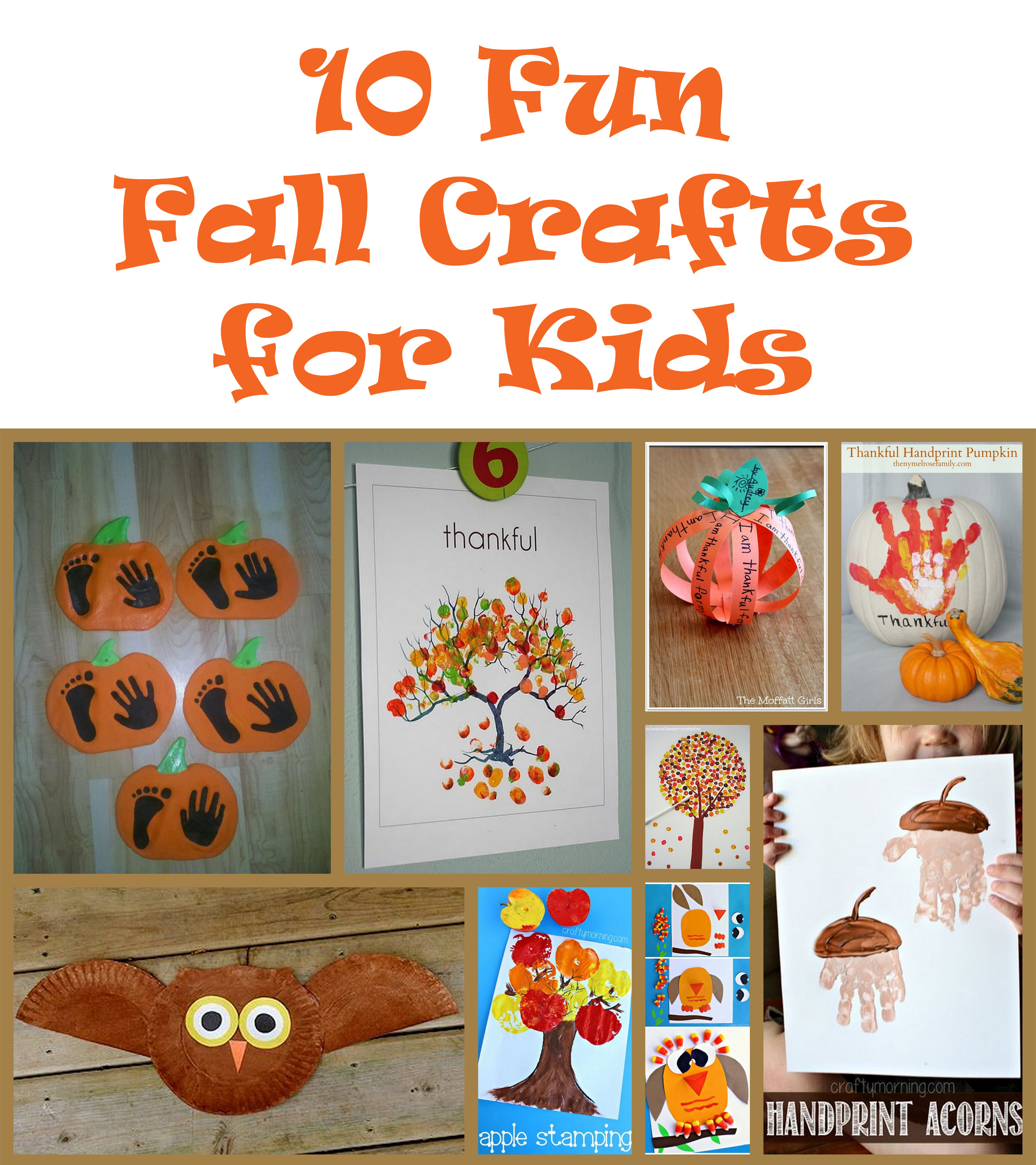 10 Fun Fall Crafts For Kids Our Good Life