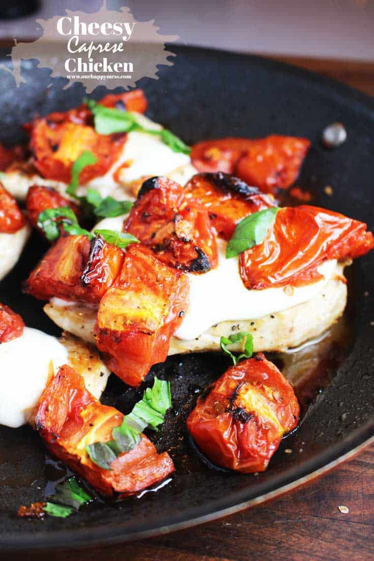 This cheesy caprese chicken recipe with roasted tomatoes is easy and quick to make. Serve it with buttered noodles or a green salad for a simple, flavorful weeknight meal. #chickendinner #capresechicken #weeknightmeal