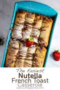 Nutella French toast casserole overhead view