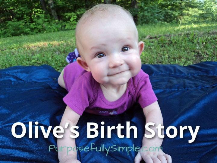 Olive's-Birth-Story