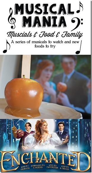 Musical Mania- Watching Enchanted and eating Caramel Apples