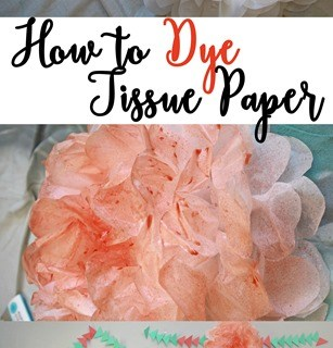 How to Dye Tissue Paper