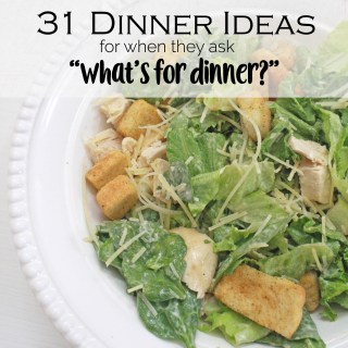 31 Dinner Ideas for Month of March