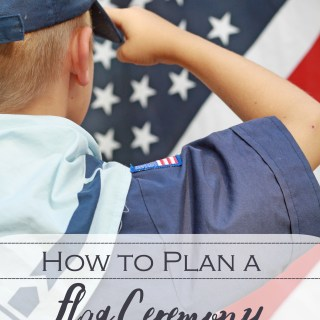 How To Plan a Flag Ceremony