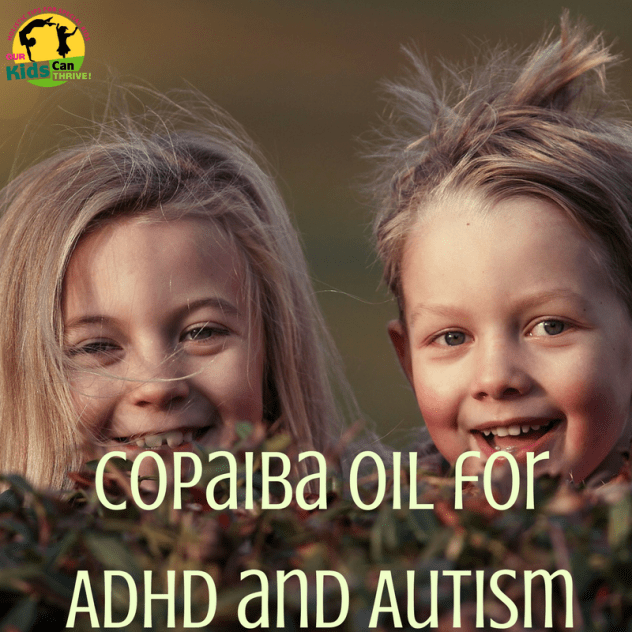 Copaiba oil for ADHD and Autism