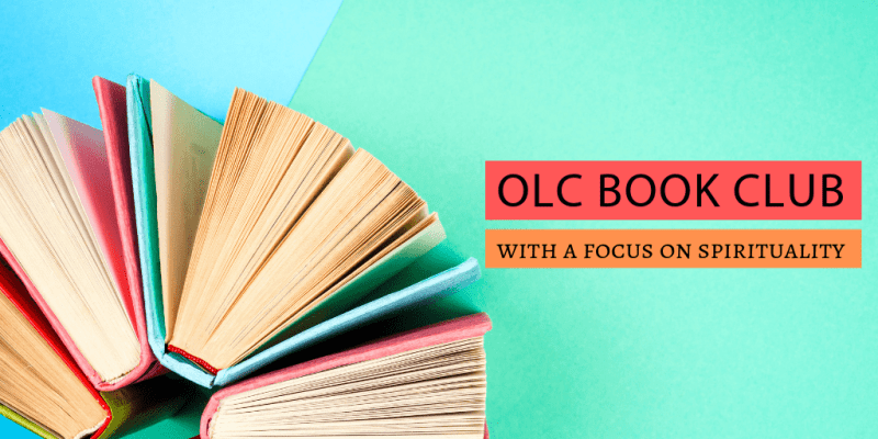 OLC Book Club - Focusing on Spirituality