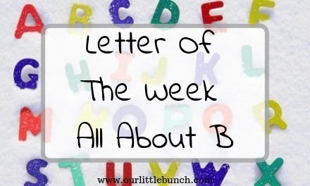 """Letter Of The Week – All About """"B"""""""
