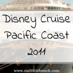 Family Disney Cruise Fall 2011 – Pacific Coast