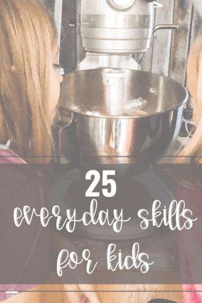 25 everyday life skills for kids
