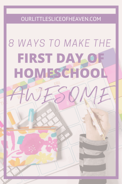 how to make the first day of homeschool awesome