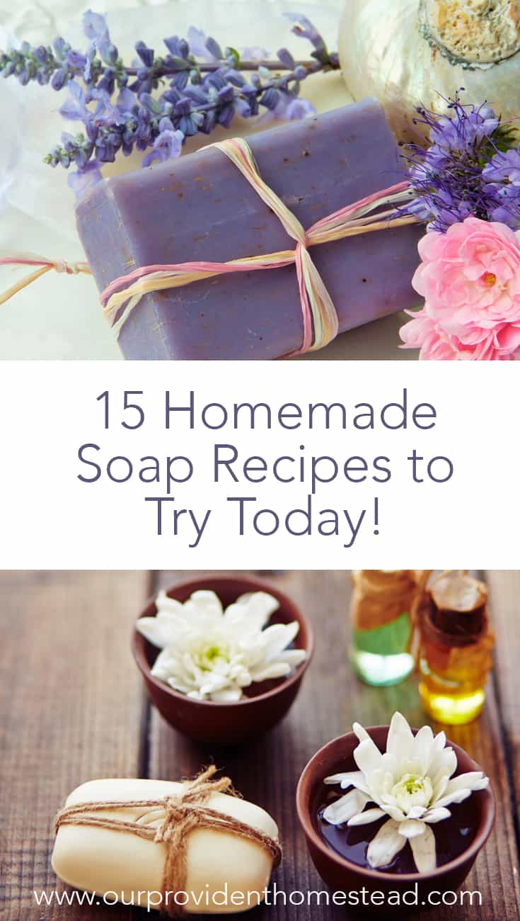 Have you tried making your own homemade soap? Click here to get 15 homemade soap recipes to try for beginners and you just might get hooked! #homemadesoap #soapmakingforbeginners #homesteading #homesteadingskills