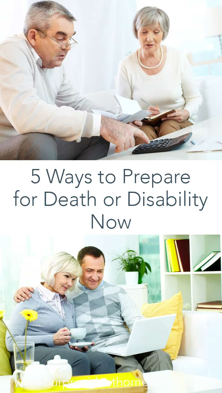 If you passed away unexpectedly, would you leave your family in a financial bind? Click here to see 5 ways to prepare for death or disability now. #emergencypreparedness #endoflife #financialpreparedness