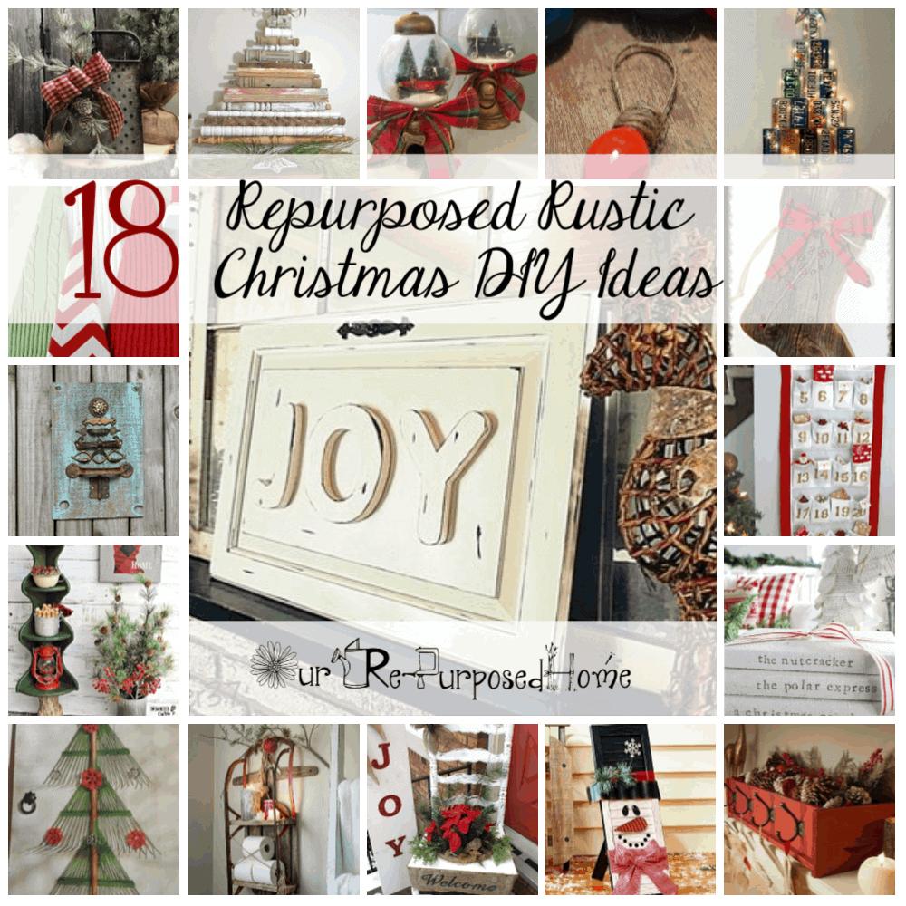18 Repurposed Rustic Christmas DIY Ideas