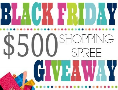 Black Friday $500 Giveaway